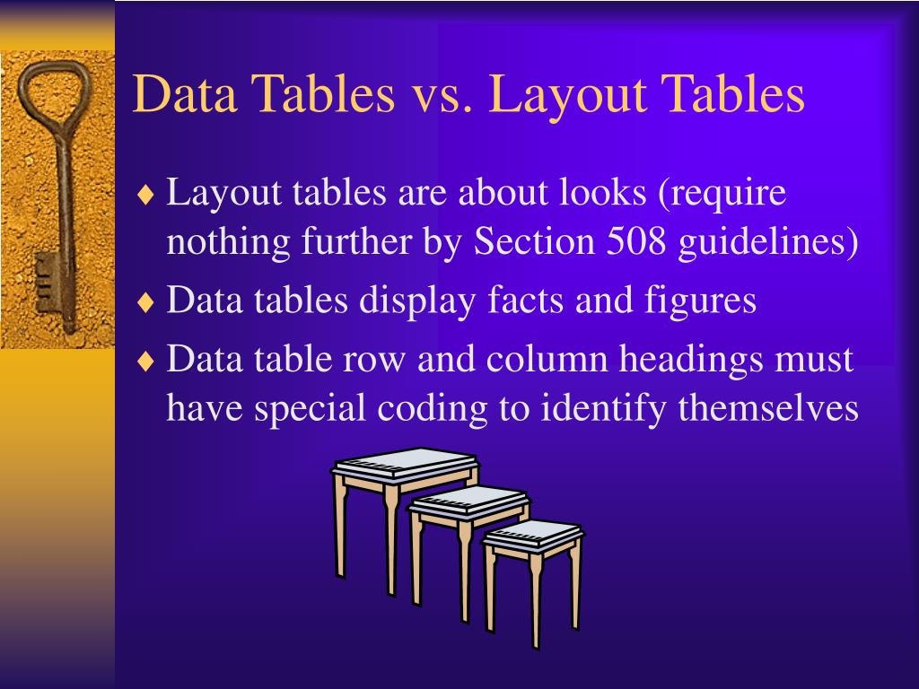 Data Tables vs. Layout Tables