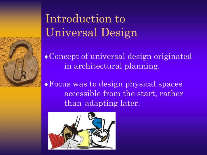 Introduction to universal design