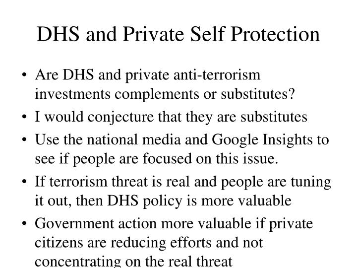 DHS and Private Self Protection