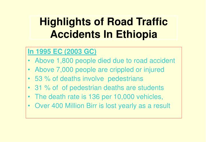 highlights of road traffic accidents in ethiopia n.