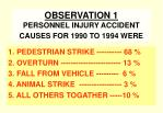 observation 1 personnel injury accident causes for 1990 to 1994 were