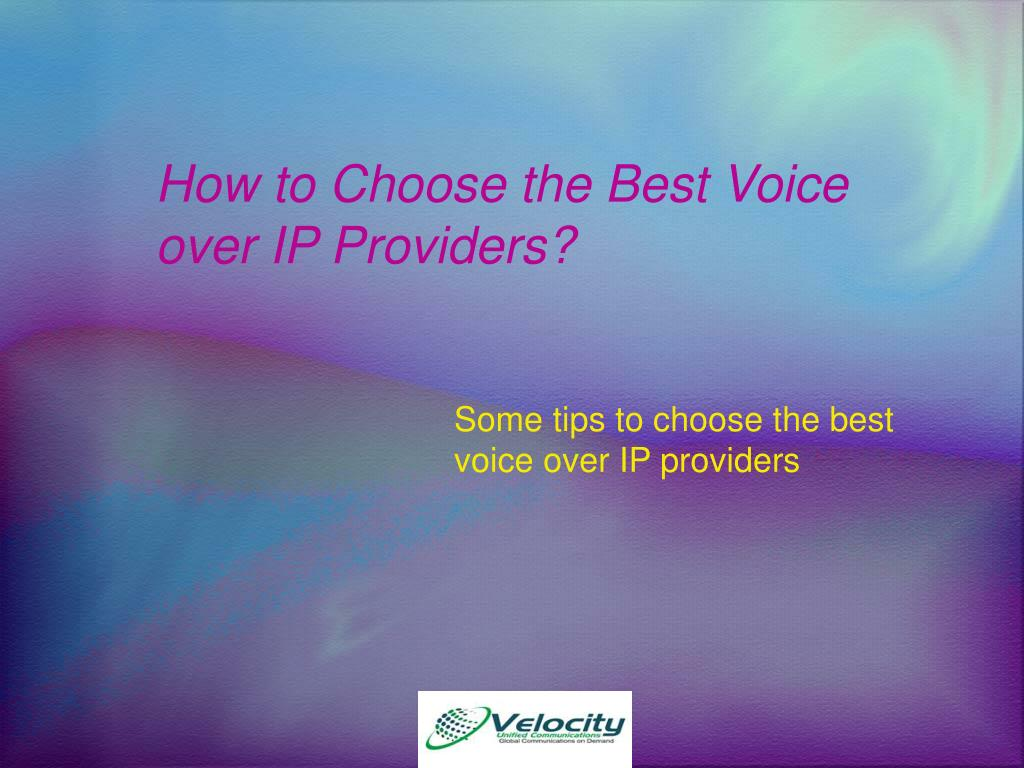 how to choose the best voice over ip providers l.