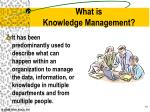 what is knowledge management1