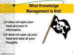 what knowledge management is not