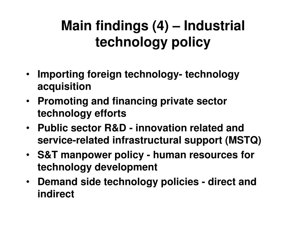 Main findings (4) – Industrial technology policy