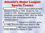 atlanta s major league sports teams
