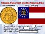 georgia state seal and the georgia flag