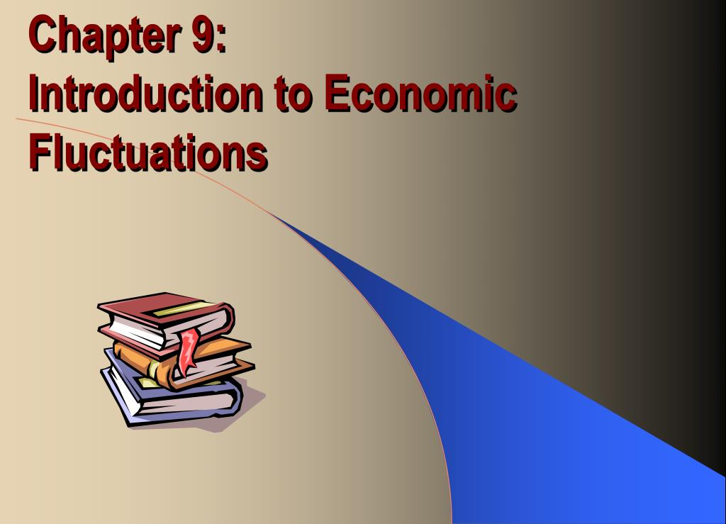 PPT Chapter 9 Introduction To Economic Fluctuations