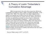 a theory of justin timberlake s cumulative advantage