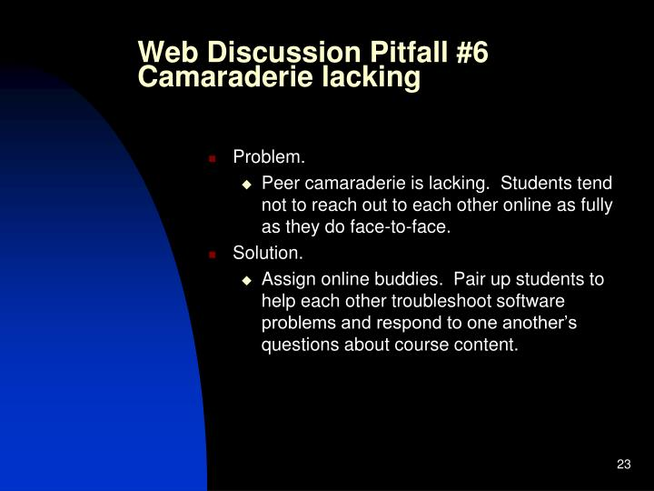 Web Discussion Pitfall #6