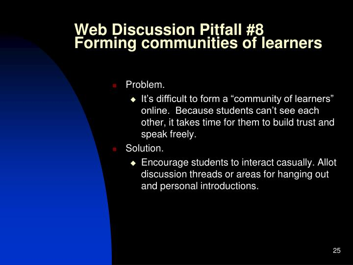 Web Discussion Pitfall #8