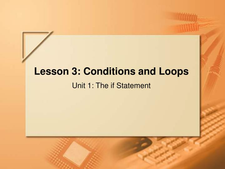 lesson 3 conditions and loops n.