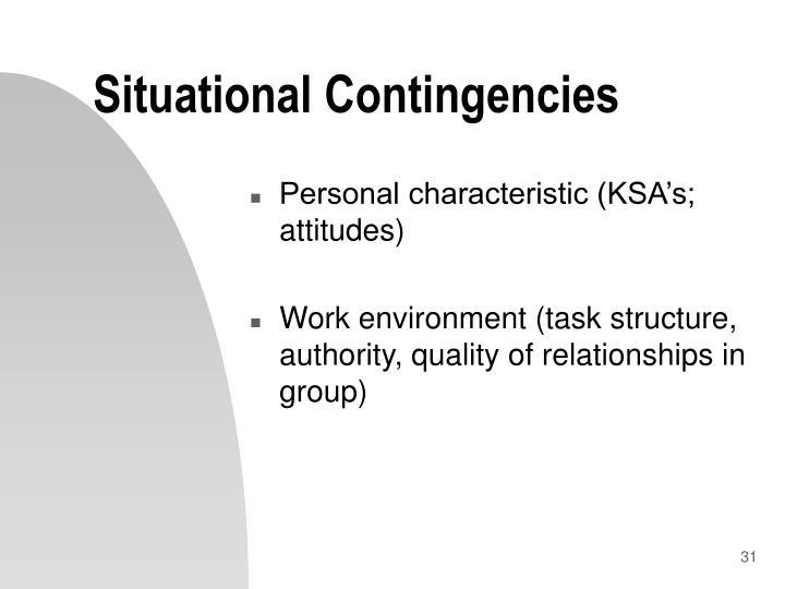 Situational Contingencies