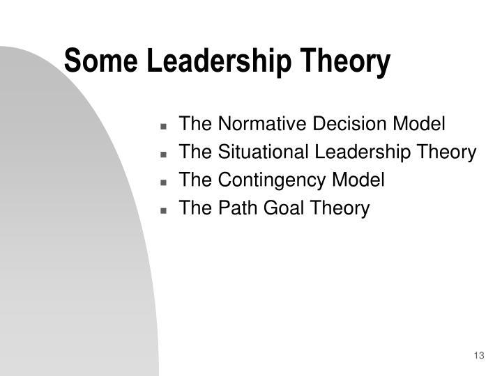 Some Leadership Theory