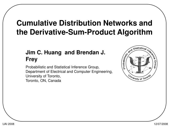 cumulative distribution networks and the derivative sum product algorithm