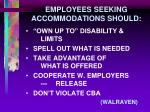 employees seeking accommodations should