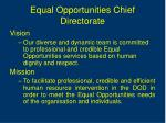equal opportunities chief directorate