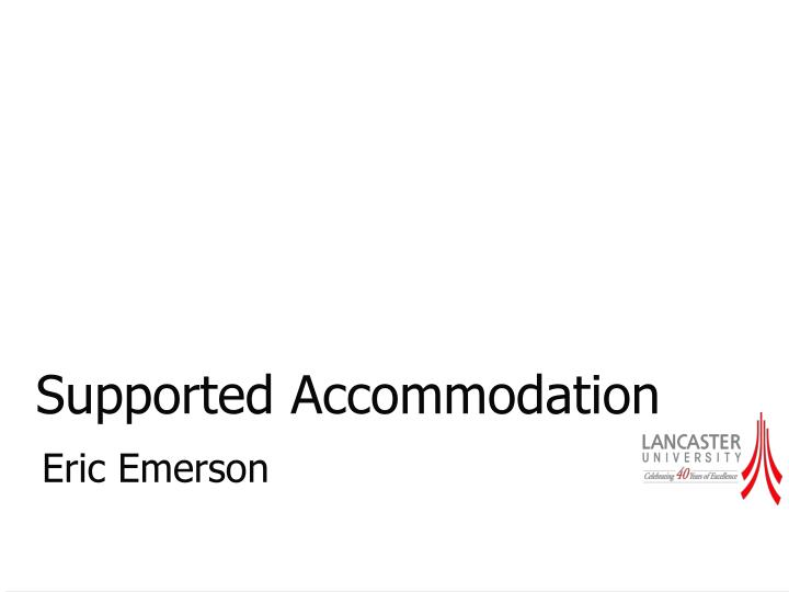 supported accommodation n.