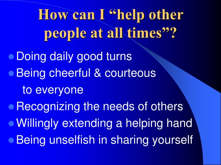 """How can I """"help other"""