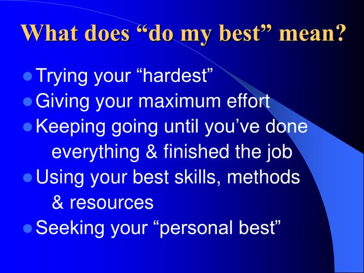 """What does """"do my best"""" mean?"""