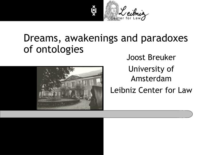 dreams awakenings and paradoxes of ontologies