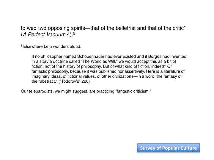 """to wed two opposing spirits—that of the belletrist and that of the critic"""" ("""