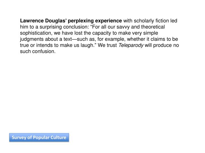Lawrence Douglas' perplexing experience