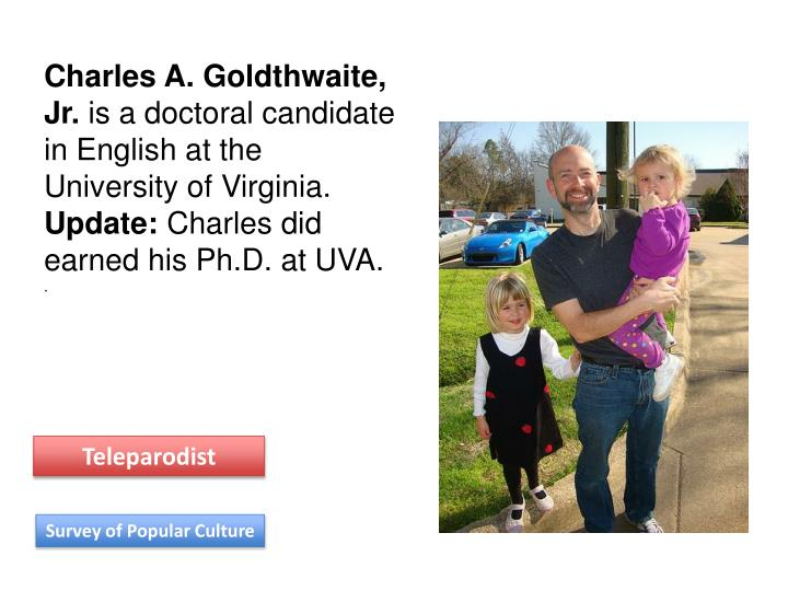 Charles A. Goldthwaite, Jr.