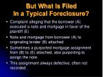 but what is filed in a typical foreclosure