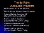 the 3d party outsource providers