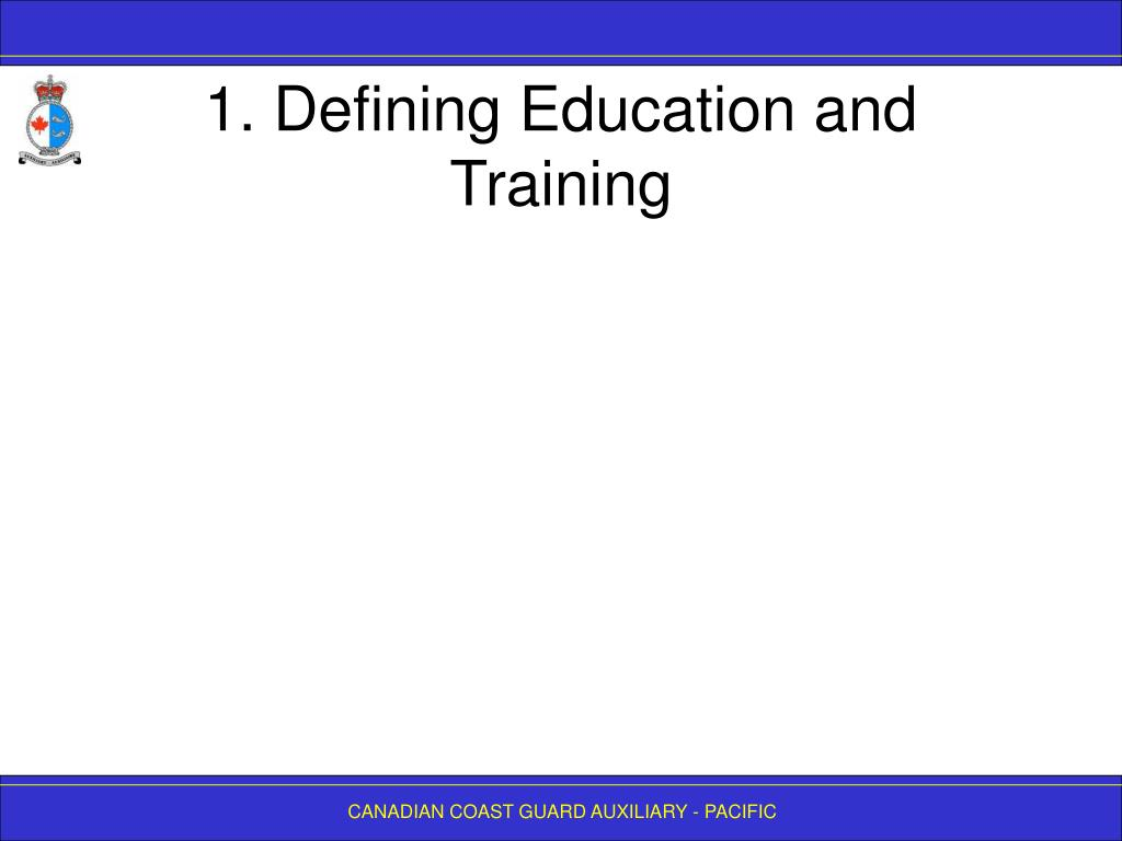 1. Defining Education and Training