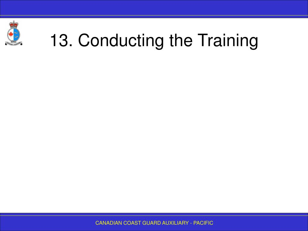 13. Conducting the Training