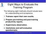 eight ways to evaluate the training program