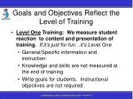 goals and objectives reflect the level of training
