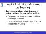 level 2 evaluation measures the learning137