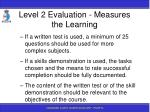 level 2 evaluation measures the learning138