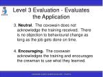 level 3 evaluation evaluates the application143