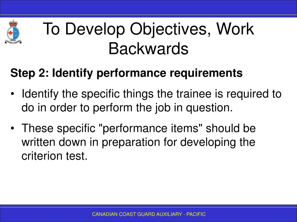 To Develop Objectives, Work Backwards