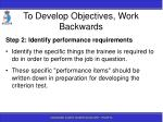 to develop objectives work backwards75