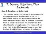 to develop objectives work backwards76