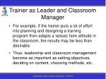 trainer as leader and classroom manager31