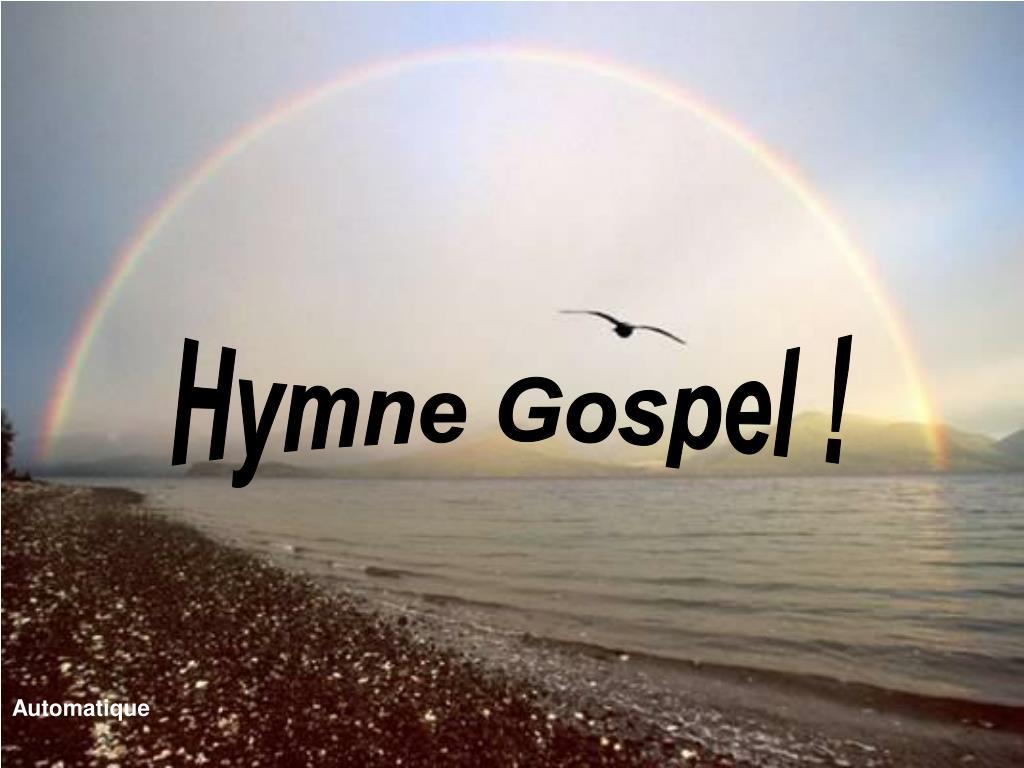 Hymne Gospel !