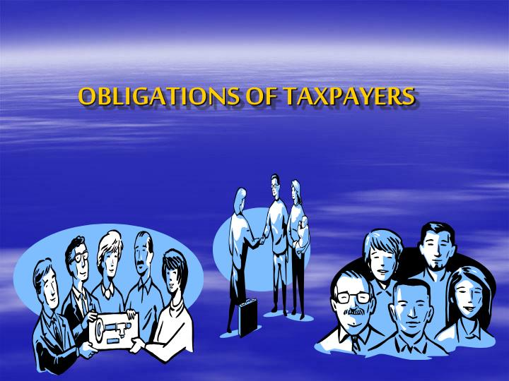 obligations of taxpayers n.
