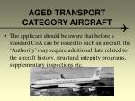 aged transport category aircraft