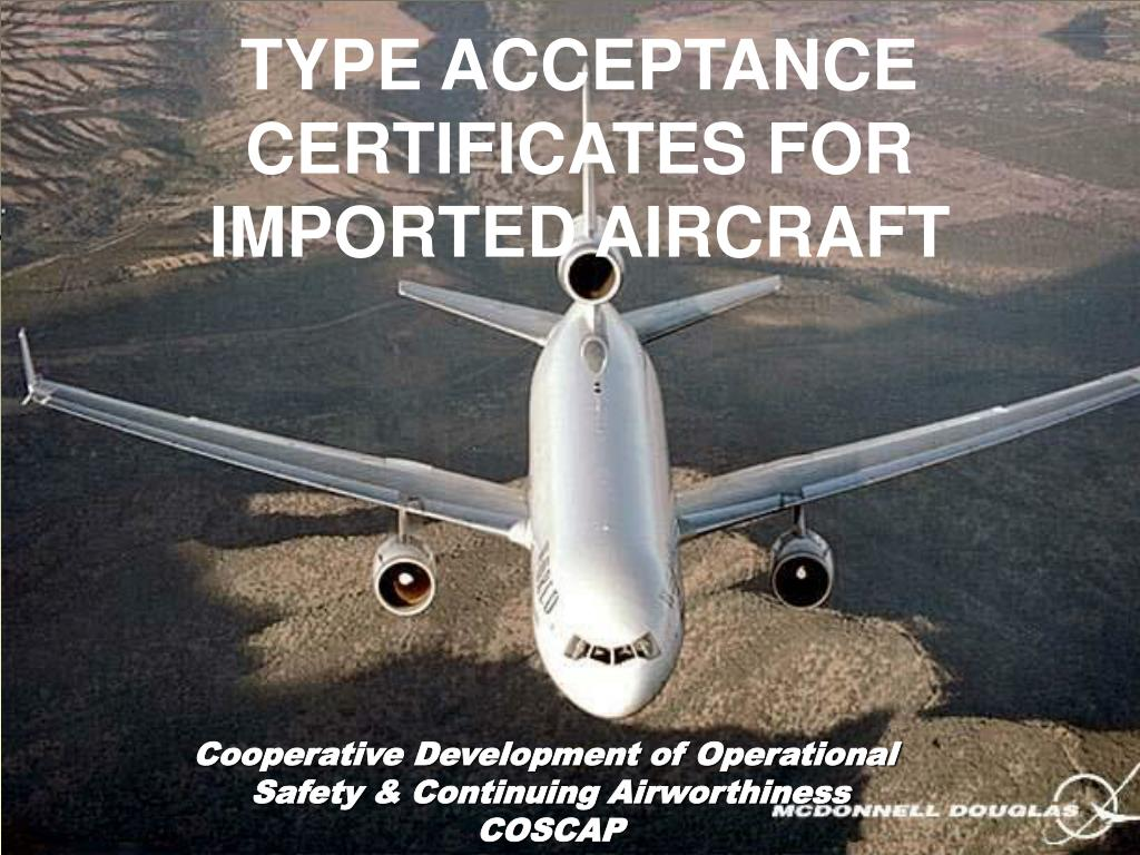 type acceptance certificates for imported aircraft l.