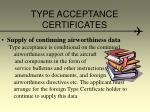 type acceptance certificates11