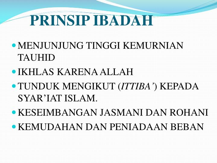 PRINSIP IBADAH