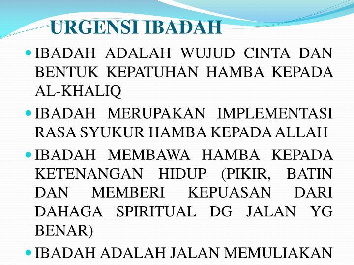 URGENSI IBADAH