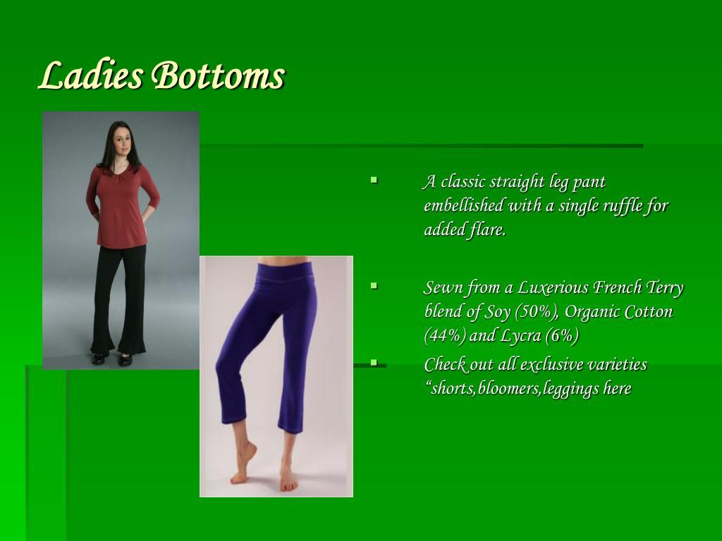 Ladies Bottoms