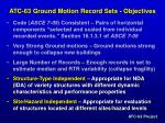 atc 63 ground motion record sets objectives